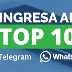 Ingresa a nuestro Top10 de Telegram y Whatsapp