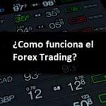 ¿Cómo funciona Forex? - Guía para principiantes